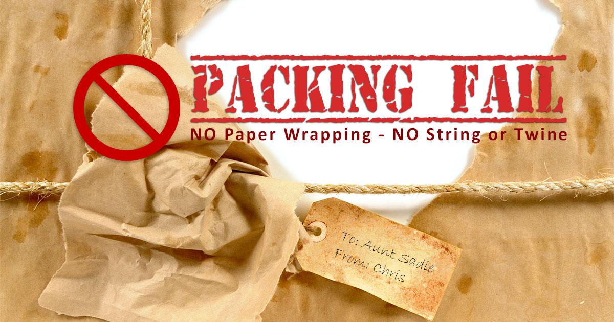 Packing Fail - No Paper - No String